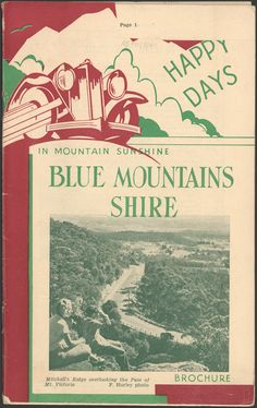 Blue Mountains - State Records NSW gallery (ve) Blue Mountain State, Blue Mountains Australia, Australian Road Trip, Australian Vintage, Local History, South Wales, Vintage Pictures, Western Australia, Back In The Day