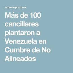 Más de 100 cancilleres plantaron a Venezuela en Cumbre de No Alineados
