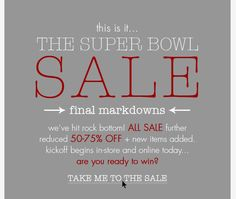 This is it... the Super Bowl SALE is HERE! All sale further reduced 50-75% OFF plus new items added! Run don't walk... seriously. Get to shopping over on the site NOW to snag your sizes!