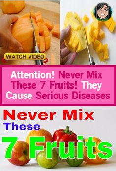Attention: Never mix these 7 fruits! They cause serious illness (explanation) Types Of Fruit, Mixed Fruit, Agra, Food Lists, Get Healthy, Happy Healthy, Healthy Habits, Healthy Choices, Healthy Weight