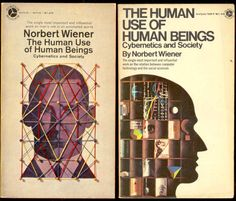 Norbert Wiener - The Human Use Of Human Beings: Cybernetics and Society #50s #book
