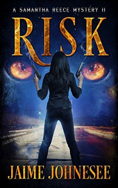 Risk:  A Samantha Reece Mystery Book 2 (Shifters) by Jaim...