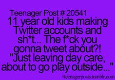 i´m 12 year old, and i post teenager posts