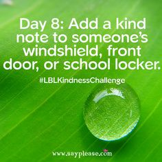 Family Kindness Challenge Day Add a kind note to someone's windshield, front door, or school locker. Kindness Challenge, School Lockers, Jokes For Kids, Positive Messages, Love Notes, Awesome, Amazing, Fun Facts, Routine