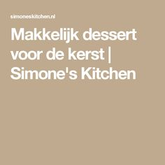 Makkelijk dessert voor de kerst | Simone's Kitchen