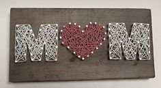 MOM string art. A unique and special gift for Mothers Day Valentines Day Birthdays and just because your Mom is the best Mom ever! Popular gifts for Grandmothers and expecting Moms too. Review