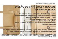 Curso de Diseño y Producción de Carteras y Bolsos en Maison Aubele. www.maisonaubele.com Para más información: info@maisonaubele.com