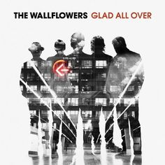 Glad All Over ~ The Wallflowers, http://www.amazon.com/dp/B008N2Z1L0/ref=cm_sw_r_pi_dp_OfV1rb19DMF6W