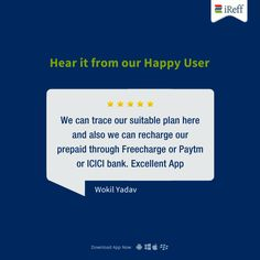 "Hear  Them Say! #UserReview: ""We can trace our suitable plan here and also we can recharge our prepaid through Freecharge or Paytm or ICICI bank. Excellent App""  Thanks for sharing your feedback Wokil Yadav. #iReff #RechargePlans #PrepaidPlans #Telecom"