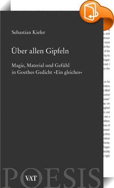 Über allen Gipfeln    ::  2006 legte Sebastian Kiefer mit seinem Essay »Was kann Literatur?« eine kämpferische Attacke gegen die Beliebigkeit von Behauptungen in der Literaturkritik vor, die große Aufmerksamkeit fand, so in FAZ, SZ, taz und in vielen Literaturblogs.  Sein neues Buch ist einem einzigen kurzen Gedicht von Goethe gewidmet. In einer brillanten, fesselnden Auseinandersetzung führt Kiefer sowohl in Goethes Denken und Dichten als auch in die Prozesse ein, die die Kritik beher...