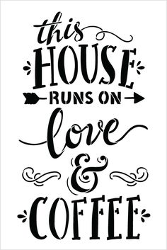 This is a coffee lover word art stencil, This House Runs On Love and Coffee - Word Stencil - 12 Free Font Design, Design Logo, Coffee Facts, Coffee Signs, Coffee Words, Cute Coffee Quotes, Word Stencils, Coffee Stencils, Cricut
