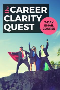 Join the Career Clarity Quest, a free 7-day email course that will help you get clear on your career!