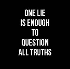 Are you looking for real truth quotes?Check this out for perfect real truth quotes inspiration. These amuzing quotes will make you enjoy. Lie To Me Quotes, New Quotes, Inspirational Quotes, Quotes On Lies, Quotes On Karma, Quotes On Hurt, People Who Lie Quotes, Telling The Truth Quotes, Let Her Go Quotes
