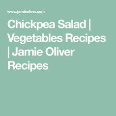 Chickpea Salad | Vegetables Recipes | Jamie Oliver Recipes