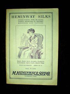 Heminway Silk Instruction Pattern Book 1915 Crochet Knitting Tatting Novelties - The Gatherings Antique Vintage