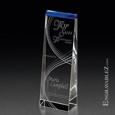 I really like is slant front two tone crystal award. It might be the cobalt blue at the top or just the way that this particular crystal award catches the light, but I like it! (www.TempeTrophy.com)