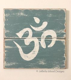 Om Distressed Wood Painting Teal and White Fits Farmhouse