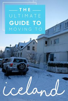 The Ultimate Guide to Moving to Iceland