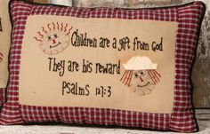 "8P5723-Children are a Gift from God   14"" W x 9"" H     $ 10.95"