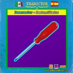 Para el tornillo que nos falta a muchos... #Traductor #LaPanzaesPrimero #MexicanosenEspaña www.lapanzaesprimero.com
