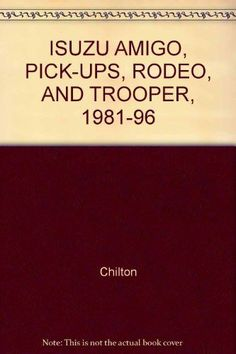 Isuzu axiom cars isuzu pinterest cars isuzu amigo pick ups rodeo and trooper 1981 96 fandeluxe Gallery