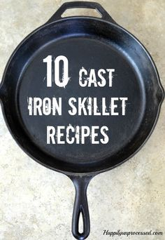 Pesto Skillet Pizza, Focaccia Bread, Steak & Spinach Quesadillas, Shepherd's Pie, Hashbrowns are just a few of the recipes you can make using a cast iron skillet - a MUST in the kitchen!
