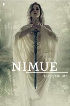 Nimue, meaning Lady of the Lake, Authurian names, N baby girl names, N baby name… – Top Trends - Baby Namen