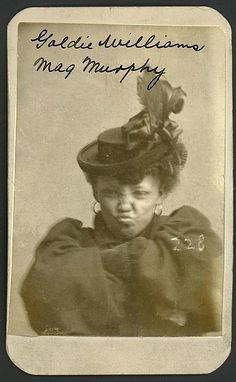 Mug shot: Goldie Williams, alias Meg Murphy. Vagrancy, Omaha, Nebraska, 1898