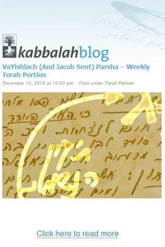 VaYishlach ( And Jacob Sent) Parsa- WEEKLY TORAH PORTION Genesis, 32:4-36:43 This Week's Torah Portion | December 11 – December 17, 2016 – 11 Kislev – 17 Kislev, 5777 #kabbalah #Torah #torahportion #kabbalahinfo #parsha  http://www.kabbalahblog.info/
