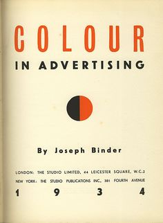 "Joseph Binder, ""Colour in Advertising"", 1934"