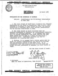 Pentagon Proposed Pretexts for Cuba Invasion 1962: OPERATION NORTHWOODS