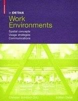 Work environments : spatial concepts, usage strategies, communication, 2011.