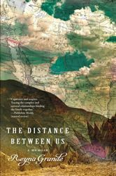 'The Distance Between Us: a Memoir' by Reyna Grande. An inspiring story of one girl's journey.