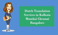 Services in Kolkata – Kolkata, Chennai, Languages, Mumbai, Dutch, Bombay Cat, Dutch Language, Speech And Language