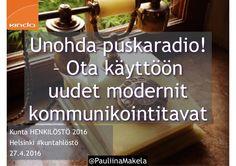 @PauliinaMakela1 Kunta HENKILÖSTÖ 2016 Helsinki #kuntahlöstö 27.4.2016 Unohda…
