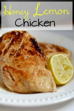 Honey Lemon Chicken marinade recipe. You can grill or bake this for a sweet summertime dish!