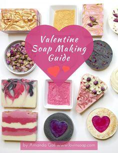 Valentine Soap Making Guide