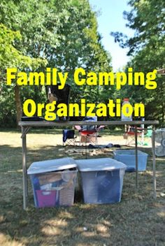 Family Camping-Packing Lists & Organzaition