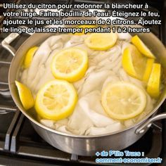"""Astuce """"entretien"""" : Utilisez du citron pour redonner la blancheur à votre linge."""