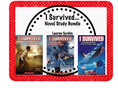 I Survived.... By Lauren Tarshis  Novel Study Bundle  The Battle of Gettysburg, The Sinking of the Titanic, and The Bombing of Pearl Harbor