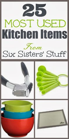 25 Most Used Kitchen Items from Six Sisters' Stuff! If you are looking from some gift ideas for the cook in your house, you have got to see this list!