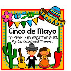 Cinco de Mayo printable unit for May! Celebrate Mexican heritage and learn simple words in Spanish and facts about Mexico. includes worksheets, coloring sheets, craftivity and more! 44 pages, great for morning work or social studies supplement. Pre-K, Kindergarten. $