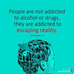 There are some scary things in our world today, but none is more scary than an addiction to drugs and alcohol. It's a growing problem in our society, and alcohol and drug addiction has become a tough nut to crack, so to speak. Drugs and alcohol make. Drug Quotes, Life Quotes, Quotes Quotes, Sober Quotes, Relationship Quotes, Quotes About Drugs, Career Quotes, Food Quotes, Advice Quotes