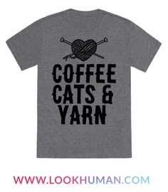 Knitters, crocheters, and crafters alike can all agree on a few things. Cats, coffee and yarn all the three things we can't live without! Hit the fabric store with this crafty design.