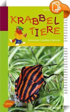 Naturführer für Kinder: Krabbeltiere    :  78 Schnecken, Insekten, Spinnen und Tausendfüßer spielend bestimmen: Mit diesem Buch gelingt das jedem Kind. Beschreibungen, die kurz und treffend zum Ziel führen, dazu tolle Fotos und anschauliche Zeichnungen – mehr brauchst du nicht. Mit spannenden Infos: Können Ohrenkneifer wirklich Ohren kneifen? Was ist ein Ameisenlöwe? Sind Spinnen gute Mütter? Wir verraten euch Forschertipps, Bastelanleitungen und Naturwunder rund um Insekten, Spinnen u...