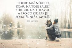 Knihy Petra Casanovy - FirstClass e-shop Love Life, Motto, Favorite Quotes, Quotations, Thinking Of You, Love Quotes, Mindfulness, Thoughts, Motivation