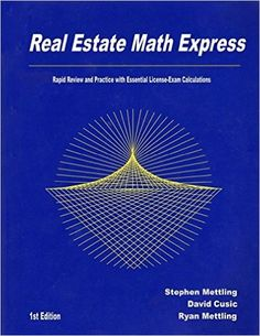 Real Estate Math Express: Rapid Review and Practice with Essential License-Exam Calculations: Stephen Mettling, David Cusic, Ryan Mettling