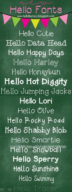 17 new Hello fonts by Jen Jones go to the right side down to fonts & there are more to download. She says there is a total of 81 hello fonts....I didn't count.