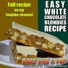 EASY White Chocolate Chip Blondies Recipe ►►► CLICK PICTURE for video recipe