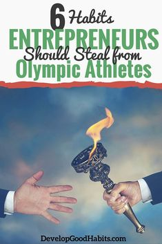 6 Habits Entrepreneurs Should Steal From Olympic Athletes   Entrepreneur  Business Success